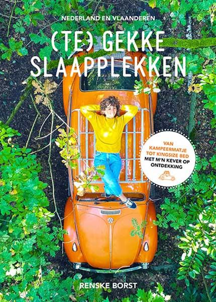 gekke slaapadressen? Te gekke Slaapplekken Nederland en België - Travelvibe