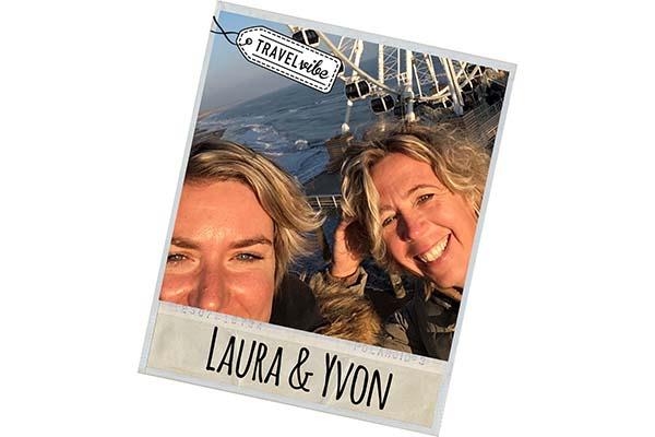 Samenwerken Travelvibe reisblog voor 30 plussers Nederland - Travelvibe Laura en Yvon